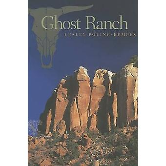 Ghost Ranch by Lesley Poling-Kempes - 9780816523474 Book