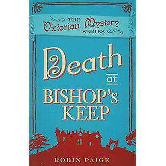 Death at Bishop's Keep by Robin Paige - 9780857300133 Book