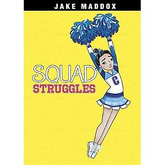 Squad Struggles by Jake Maddox - 9781496549730 Book