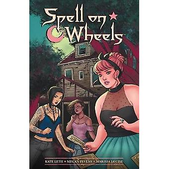 Spell On Wheels by Kate Leth - Megan Levens - 9781506701837 Book