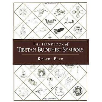 The Handbook of Tibetan Symbols by Robert Beer - 9781590301005 Book