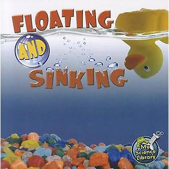 Floating and Sinking by Amy S Hansen - Kristi Lew - 9781617419409 Book