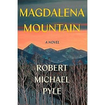 Magdalena Mountain - A Novel by Magdalena Mountain - A Novel - 97816400