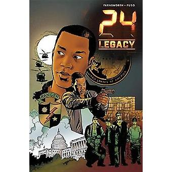 24 - Legacy - Rules of Engagement by Christopher Farnsworth - 978168405