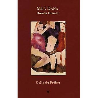 Mna Dana - Dornan Dramai by Celia De Freine - 9781903631355 Book