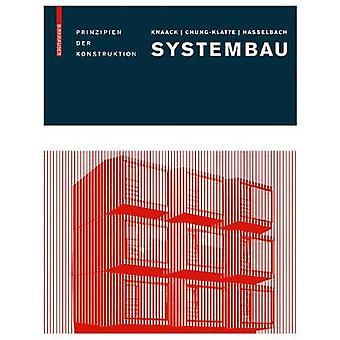 Systembau - Prinzipien der Konstruktion by Systembau - Prinzipien der K