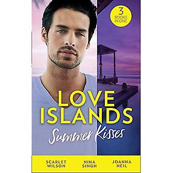 Love Islands: Summer Kisses: The Doctor She Left Behind / Miss Prim and the Maverick Millionaire / Her Holiday Miracle