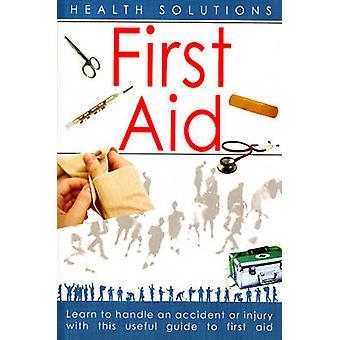First Aid - Health Solutions by Savitri Ramaiah - 9788120733282 Book