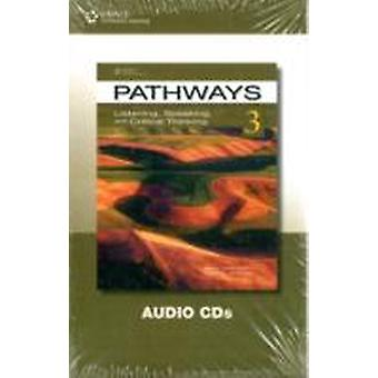 Pathways 3  Listening  Speaking and Critical Thinking Audio CDs by Rebecca Tarver Chase & Kristin L Johannsen