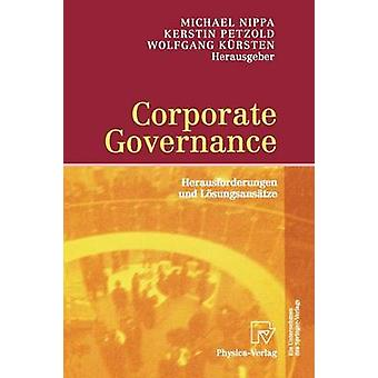 Corporate Governance Herausforderungen Und Losungsansatze by Welskopp & Thomas