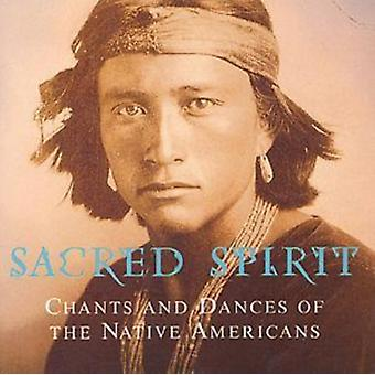 Sacred Spirit: Chants and Dances of the Native Americans by Sacred Spirit