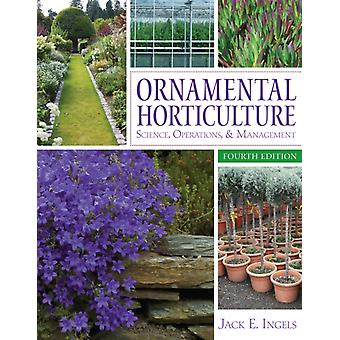 Ornamental Horticulture by Ingels Jack E.