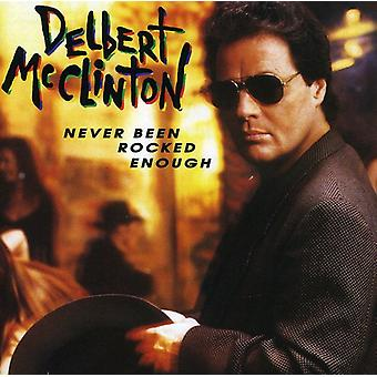Delbert McClinton - Never Been Rocked Enough [CD] USA import
