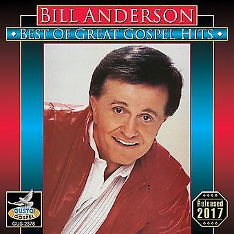 Anderson * Bill - bedste af stor evangeliet Hits [CD] USA import