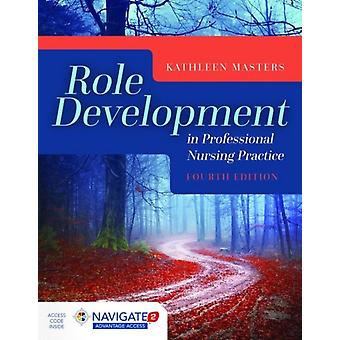 Role Development In Professional Nu by Masters Kathleen