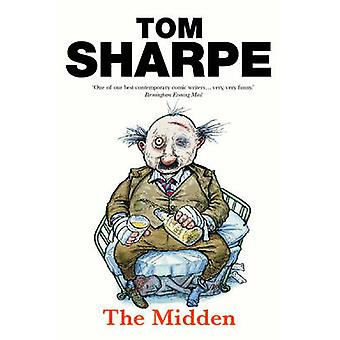 The Midden by Tom Sharpe - 9780099466536 Book