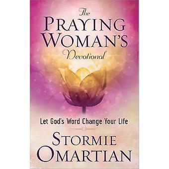 Die betende Frau Andacht - lassen Sie Gottes Wort Veränderung Ihres Lebens durch St