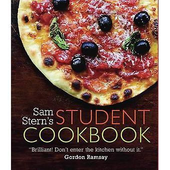 Sam Stern's Student Cookbook - overleven in stijl op een begroting door Sam Ste