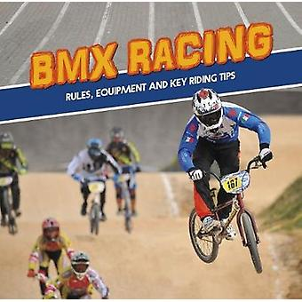 BMX Racing - Rules - Equipment and Key Riding Tips by BMX Racing - Rule