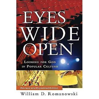 Olhos bem abertos - em busca de Deus na cultura Popular por William D. Roma
