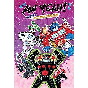 Awww Ja! En Hasbro Action figur sylt - 9781631409875 bok