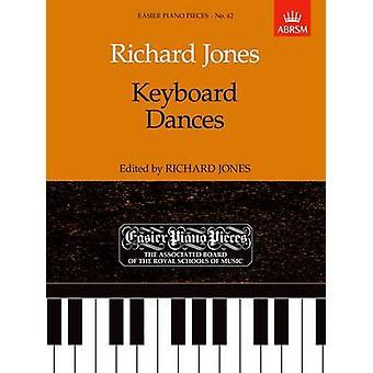 Keyboard Dances - Easier Piano Pieces 42 by Richard Jones - 9781854722