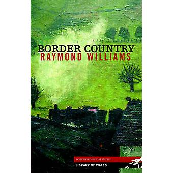 Border Country by Raymond Williams - 9781902638812 Book