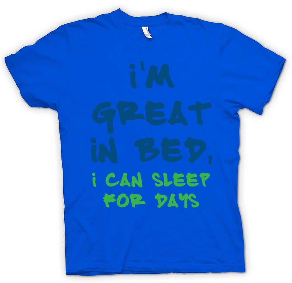 Mens T-shirt - Im Great In Bed, I Can Sleep For Days - Funny
