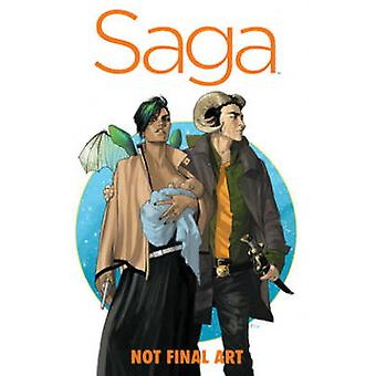 Saga - Volume 1  (De Luxe edition) by Brian K. Vaughan - Fiona Staples
