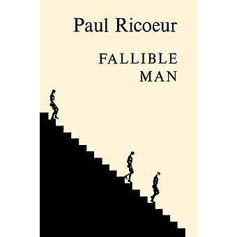Fallible Man - Philosophy of the Will (Revised edition) by Paul Ricoeu