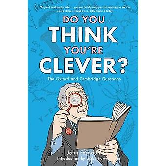 Do You Think You're Clever? - The Oxford and Cambridge Questions by Jo