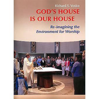 Guds hus är Our House - re-imagining miljön för dyrkan av