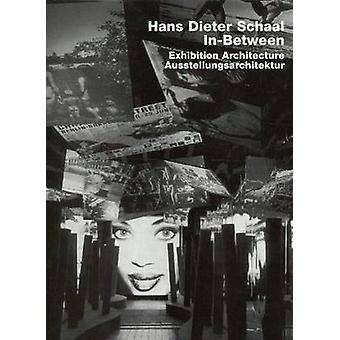 Hans Dieter Schaal - Exhibition Architecture by Frank R. Werner - 9783