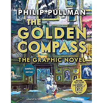 The Golden Compass Graphic Novel, Complete Edition (His Dark Materials (Hardcover))