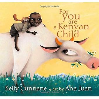 For You Are a Kenyan Child (Anne Schwartz Books)