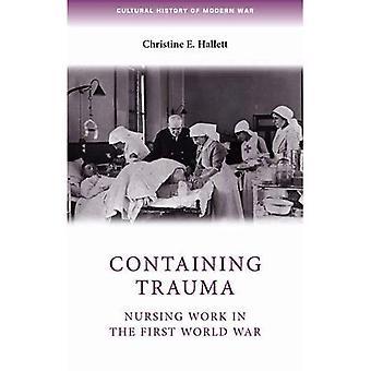 Containing Trauma: Nursing Work in the First World War