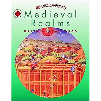 Re-discovering Medieval Realms: Students' Book: Britain, 1066-1500: Students' Book (ReDiscovering the Past)