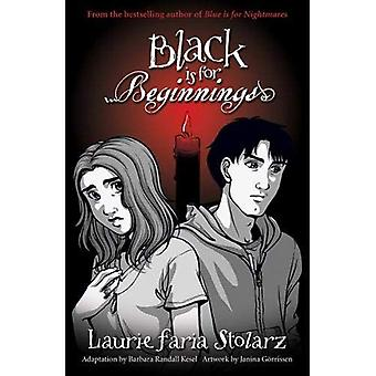 Black is for Beginnings: A Graphic Novel (Blue Is for Nightmares)
