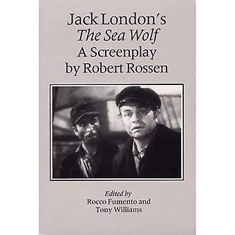 Jack Londons the Sea Wolf