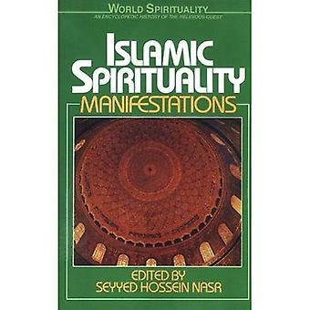 Islamic Spirituality - Manifestations: Vol 2