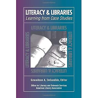 Literacy and Libraries: Learning from Case Studies