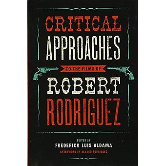 Kritische Ansätze, die Filme von Robert Rodriguez