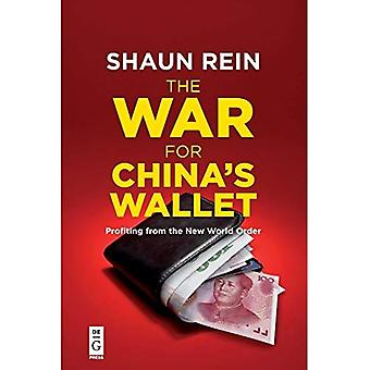 The War for China's Wallet:�Profiting from the New World�Order