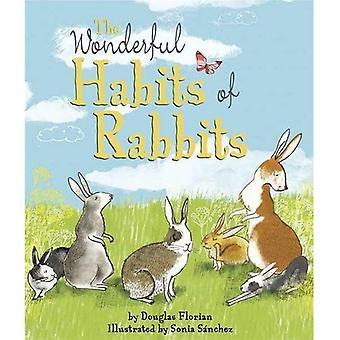 De prachtige gewoonten van konijnen