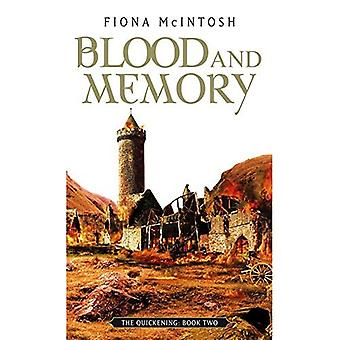 Blood and Memory (Quickening Trilogy)