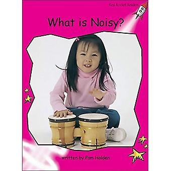 What is Noisy?: Emergent (Red Rocket Readers: Non-fiction Set A)