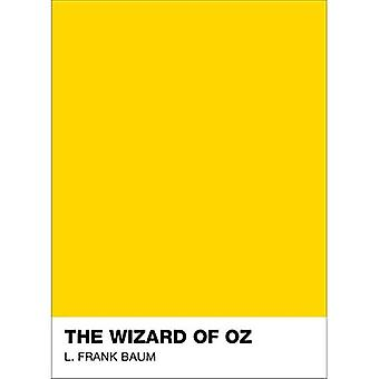 The Wizard Of Oz: Pantone Classic