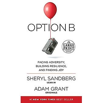 Option B: Facing Adversity,� Building Resilience, and Finding Joy