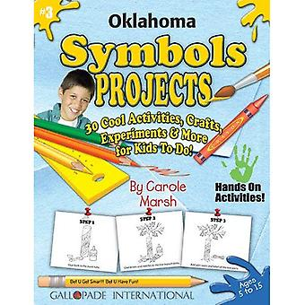 Oklahoma Symbols Projects: 30 Cool Activities, Crafts,� Experiments & More for Kids to Do!