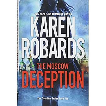 The Moscow Deception: The Guardian Series Book 2 (The Guardian Series)